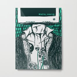 Hello, World Metal Print