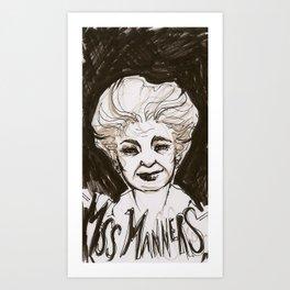 Miss Manners Art Print