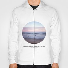 Things people don't say about the beach Hoody