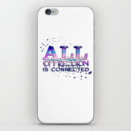 All Oppression is Connected Pink & Blue iPhone Skin