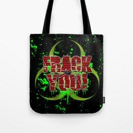 Frack You! Tote Bag