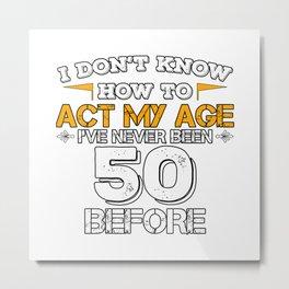 Birthday Gift 50 Years Fifty Born 1968 Metal Print