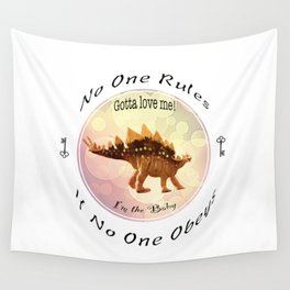 No One Rules If No One Obeys Wall Tapestry