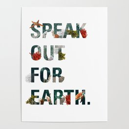 Speak Out for Earth! (Oceans) Poster