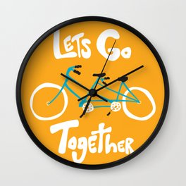 Life's more fun when we're together Wall Clock