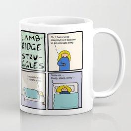Cambridge struggles: Sleep Coffee Mug