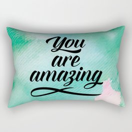 You Are Amazing Quote Rectangular Pillow