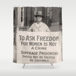 Freedom For Women Is Not A Crime Shower Curtain