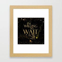 HM - Wait For It Framed Art Print