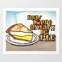 May There Always Be Pie Art Print