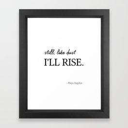 I'll rise #minimalism 2 Framed Art Print