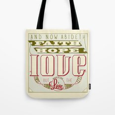 The Greatest of These Is Love (Color Variant)  Tote Bag