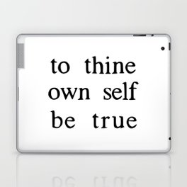 to thine own self be true Laptop & iPad Skin