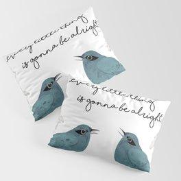 Three Little Birds, Part 2 Pillow Sham