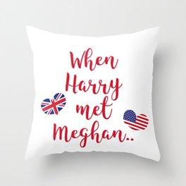 When Harry met Meghan   Fun Royal Wedding Throw Pillow