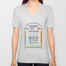 We're Number Two - Child of an Immigrant - Second Generation - Nisei Unisex V-Neck