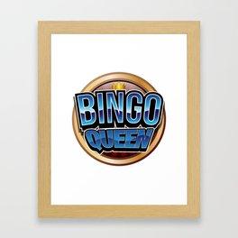 Bingo Queen Bingo Player Gift Funny Framed Art Print