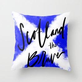 Scotland the Brave Throw Pillow