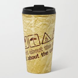 [ it's about the content ] Travel Mug