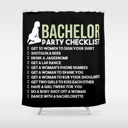 Bachelor Party Checklist Shower Curtain