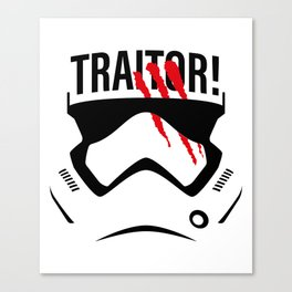 Traitor! Canvas Print