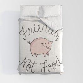 Friends, Not Food Comforters
