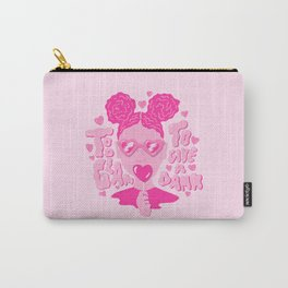 Too Glam to Give a Damn Carry-All Pouch