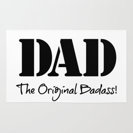 Dad - The Original Badass! Rug