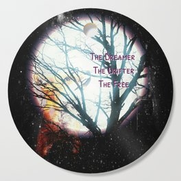 The Dreamer, The Drifter, The Free Cutting Board