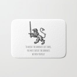 TO DEFEAT THE DARKNESS Bath Mat