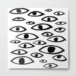 got my eyes on you Metal Print