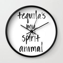Tequila's my Spirit Animal Wall Clock