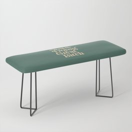 YOU'RE DOING GREAT BITCH vintage green cream Bench
