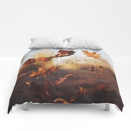 Autumn leaves as quickly as it arrives. Comforters