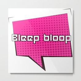 Bleep Bloop Robot Speech Bubble Design Metal Print