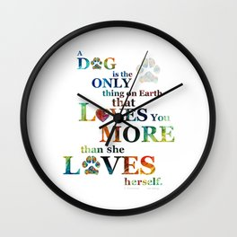 Dogs Love Us More 2 - Colorful Art For Girl Dog Lovers - Sharon Cummings Wall Clock