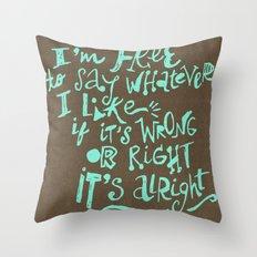 I'm Free Throw Pillow