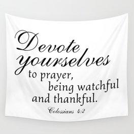 Devote prayer watchful thankful,Colossians 4:2,Christian BibleVerse Wall Tapestry