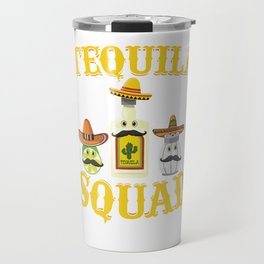 Tequila Squad Drinking Salt Lime Cinco De Mayo Travel Mug