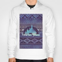 forever young Hoodies featuring forever young by Sara Eshak