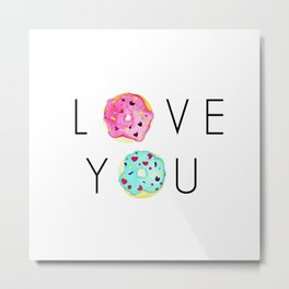 Donuts About You Metal Print