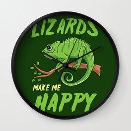 Lizards Make Me Happy Herpetologist Gift Wall Clock