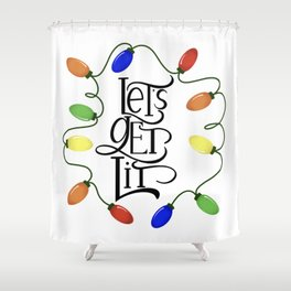 Let's Get Lit, Christmas Lights, Funny Holiday Drinking Design 1 Shower Curtain