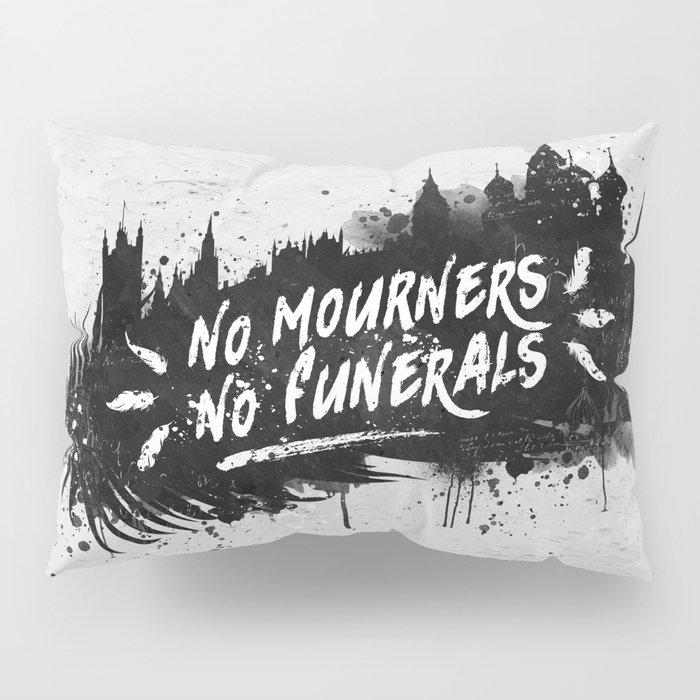 No Mourners No Funerals Pillow Sham
