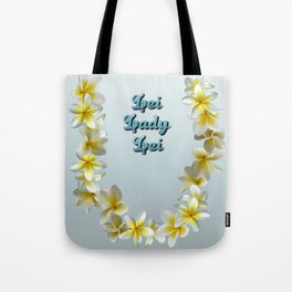 Lei Lady Lei Tote Bag