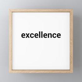 excellence Framed Mini Art Print
