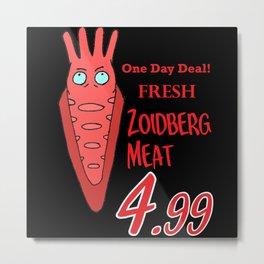 Zoidberg meat for sale Metal Print