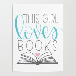 This Girl Loves Books Poster