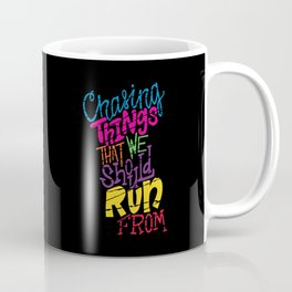 Chasing Coffee Mug