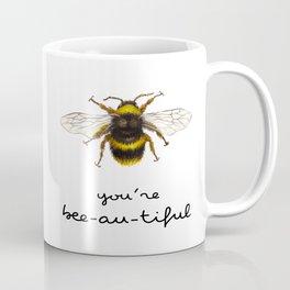 You are beeautiful Coffee Mug